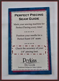 Perkins Perfect Piecing Seam Guide