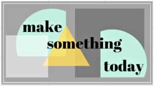 Canva - Make Something