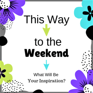 Canva - This Way to the Weekend